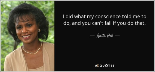 quote-i-did-what-my-conscience-told-me-to-do-and-you-can-t-fail-if-you-do-that-anita-hill-64-84-69
